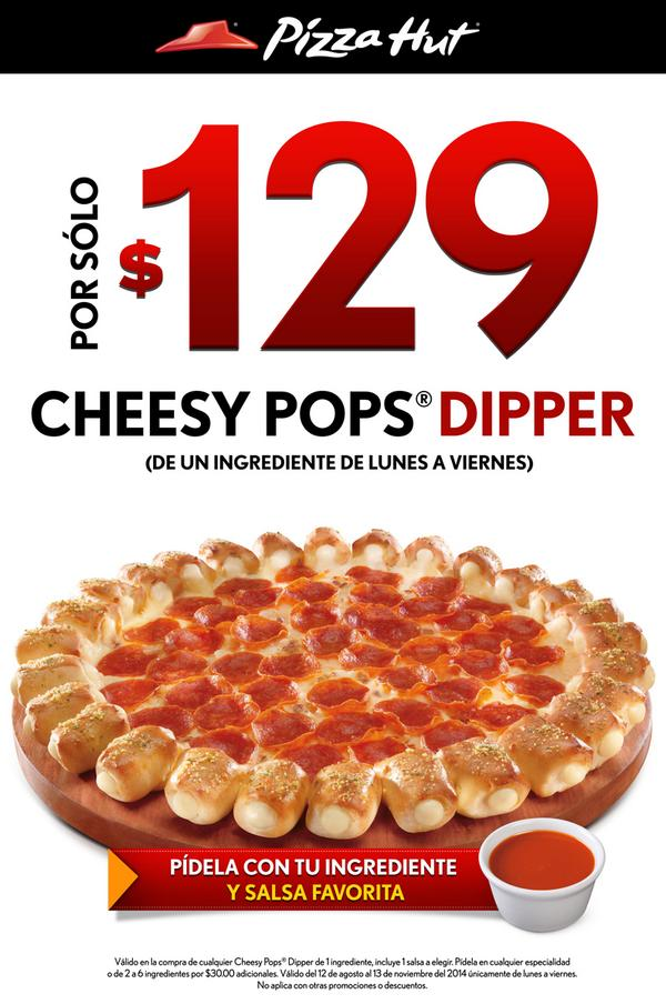 Pizza hut cheesy pops dippers a 129 oferta descuentos for Oficinas de pizza hut