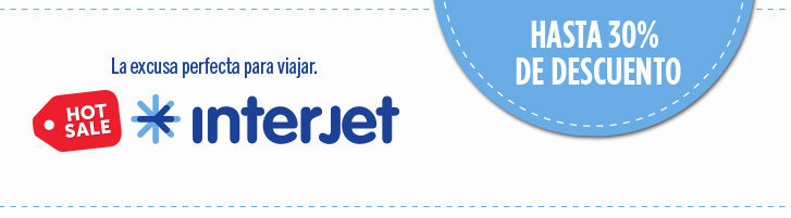 Hot Sale – Interjet: Hasta 30% de descuento y 12 meses sin intereses