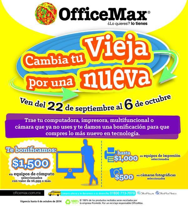 OfficeMax: Cambia tu vieja por una Nueva