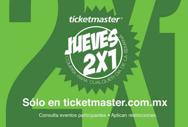 Jueves al 2×1 de Ticketmaster 31 de Agosto 2017