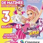 Cinemex Barbie Super Princesa OFFDE