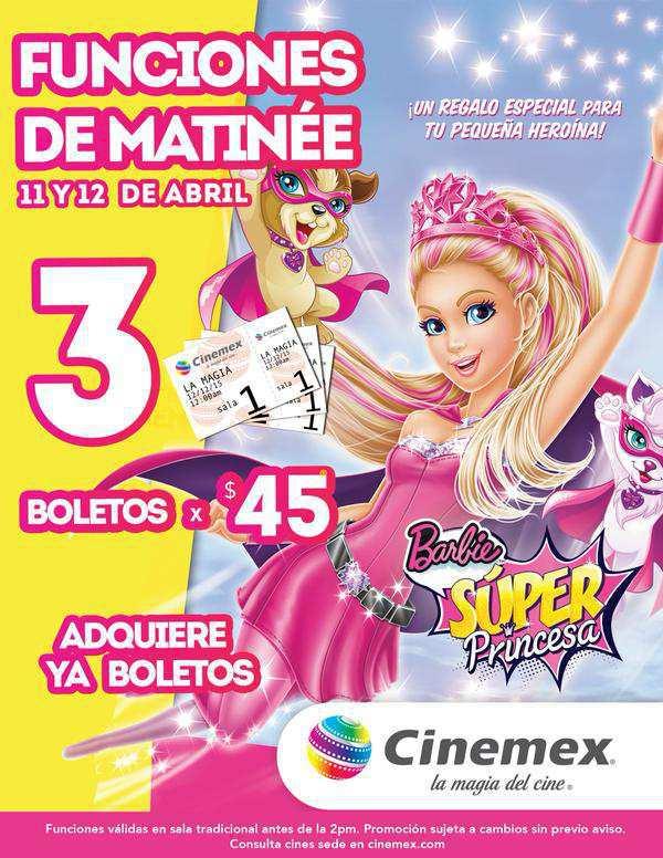 Cinemex: 3 Boletos por $45 para Función Matiné Barbie Super Princesa
