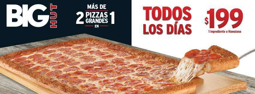 Pizza hut todos los d as big hut a 199 oferta descuentos for Oficinas de pizza hut