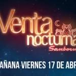 Venta Nocturna Sanborns  17 de Abril OFFDE