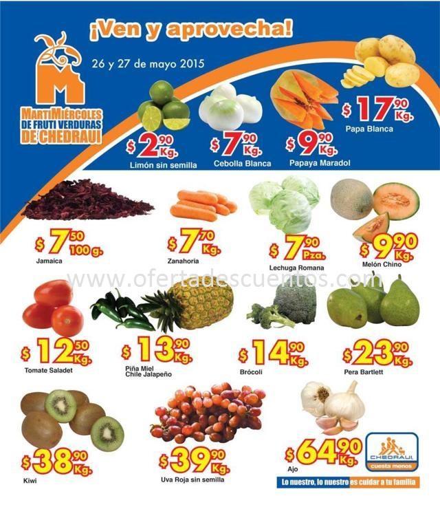 Chedraui: Martes y Miércoles de Frutas y Verduras 26 y 27 de Mayo