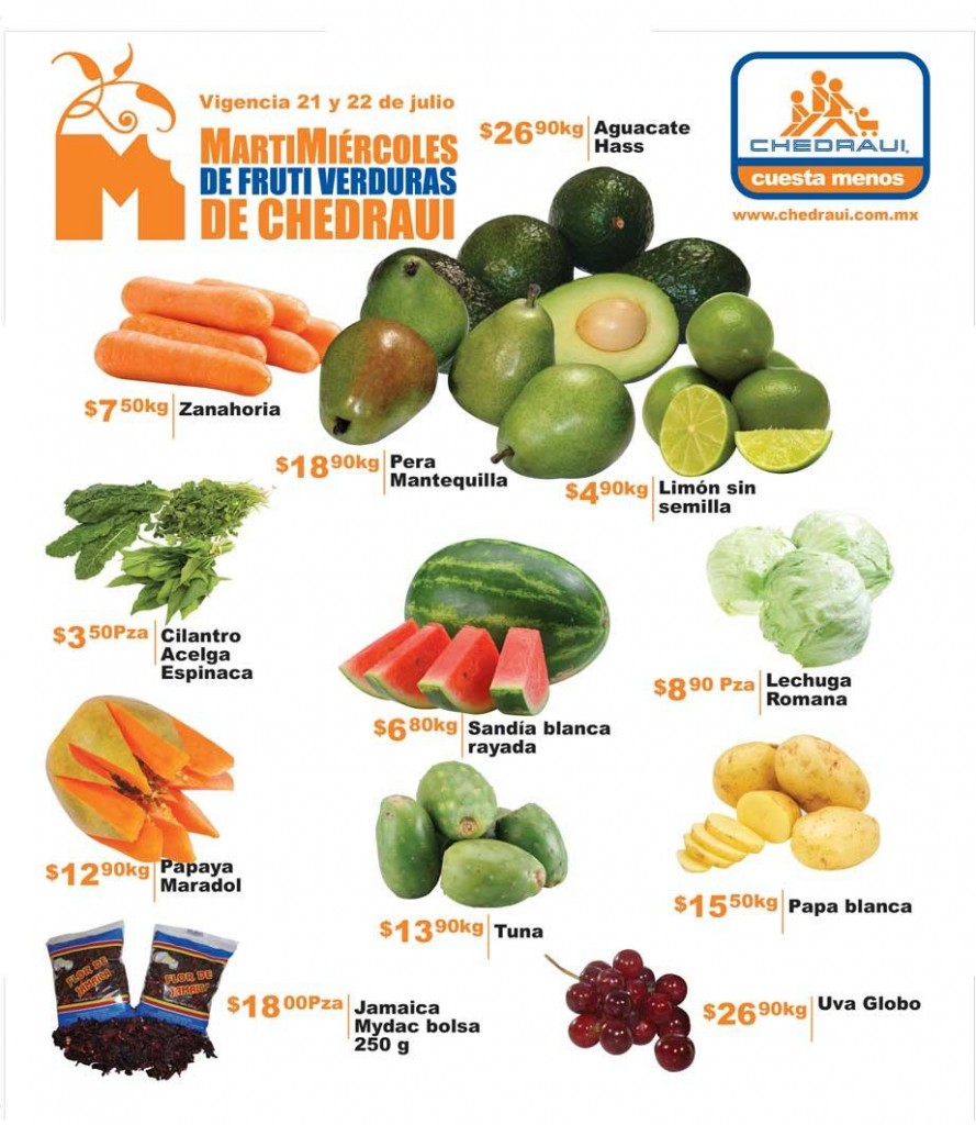 Chedraui: Martes y Miércoles de Frutas y Verduras 21y 22 de Julio