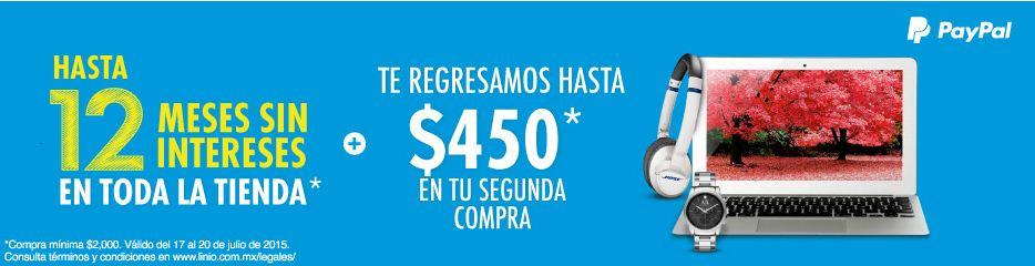 Linio: Hasta 12 meses sin intereses en Toda la Tienda más Cashback de $450 con PayPal