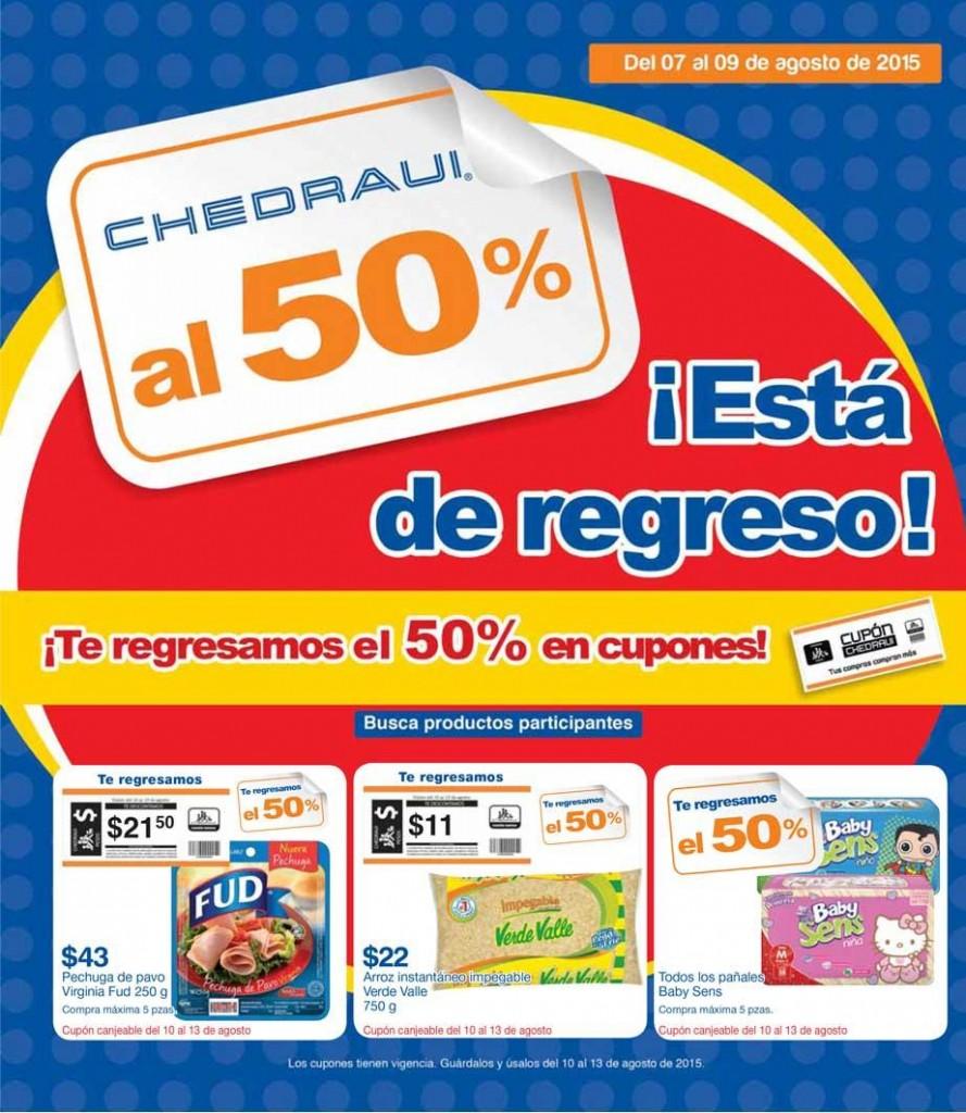 Chedraui: Folleto de Promociones al 50% en cupones del 7 al 9 de Agosto