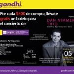 gratis boleto para concienrtpo de Dan Nimmer al comprar en Gandhi