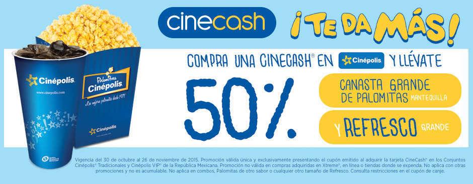 Cinepolis: 50% de Descuento en Palomitas y Refresco con Cinecash y Refill de Palomitas por $15