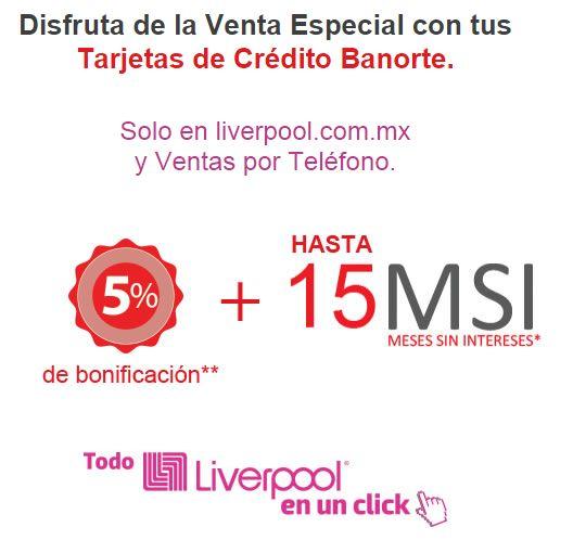 Liverpool Online: Hasta 15 meses sin intereses y 5% de bonificación con Banorte