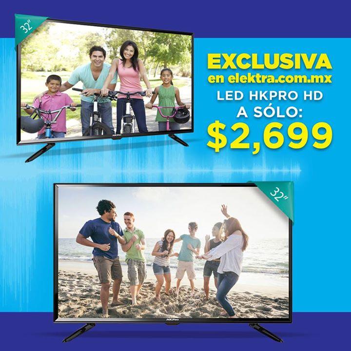 Elektra: Pantalla 32″ LED HD a $2,699 comprando en la tienda en línea