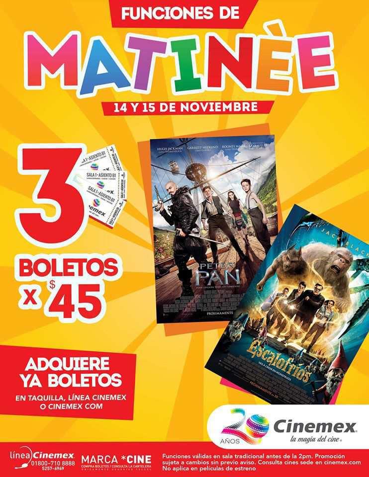 Cinemex: Funciones Matinee 3 Boletos por $45 para Peter Pan y Escalofrios
