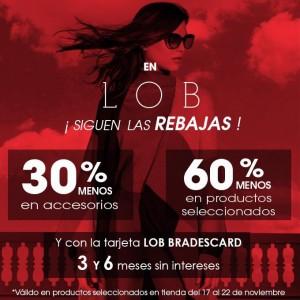 LOB: Hasta 60% Menos en Productos Seleccionados y 30% Menos en Accesorios