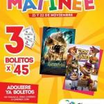 cinemex matinee3 entradas por 45  21 y 22 de nov OFFDE