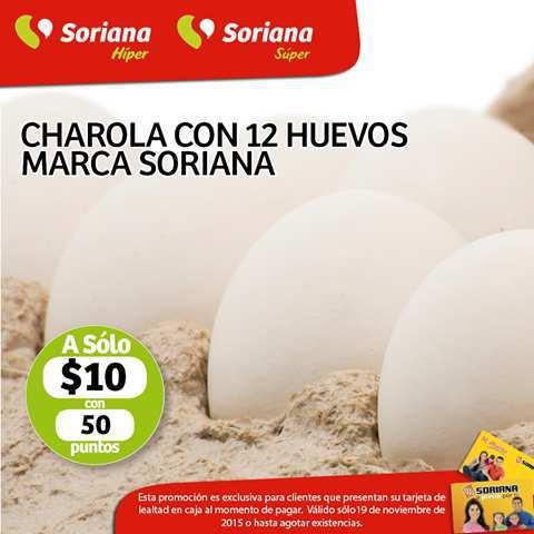 Soriana: Promoción Tarjeta de Lealtad 19 de Noviembre Cartera de Huevo 12 piezas