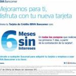 Bancomer 6 meses sin intereses en todas las compras
