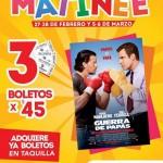 cinemex 3 entradas por 45 pesos en funciones matinee 27 y28 de febrero y 5 y 6 de marzo