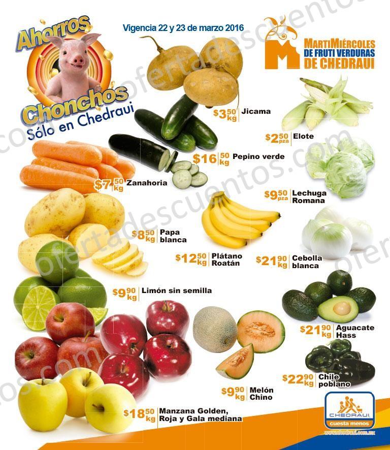 Chedraui: Martes y Miércoles de Frutas y Verduras 22 y 23 de Marzo