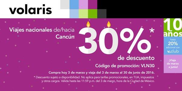 Volaris: Promoción de aniversario 3 de Marzo 30% de descuento en vuelos de/hacia Cancún