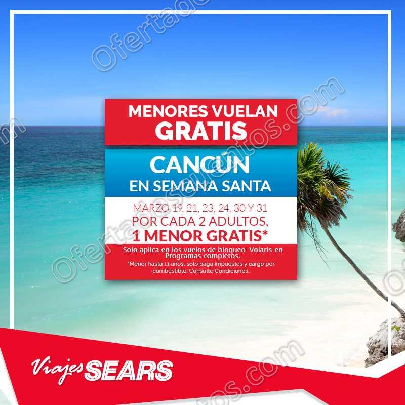 Viajes Sears: Menores vuelan Gratis en Vuelo a Cancún