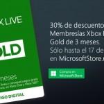 Xbox live 30 de descuento en membresia Gold 3 meses