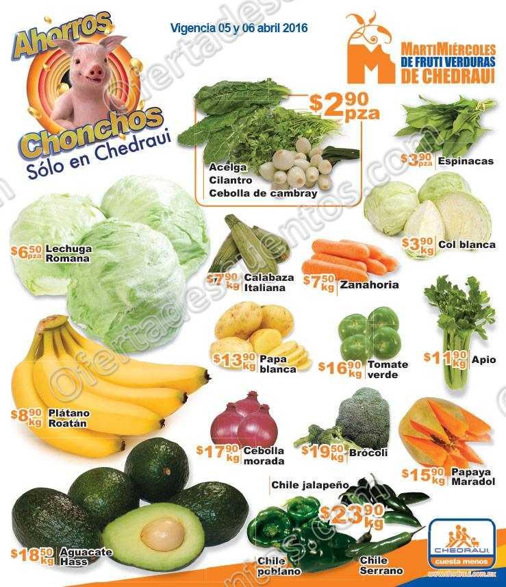 Chedraui: Martes y Miércoles de Frutas y Verduras 5 y 6 de Abril