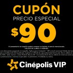 Cupon especial para Cinepolis Vip