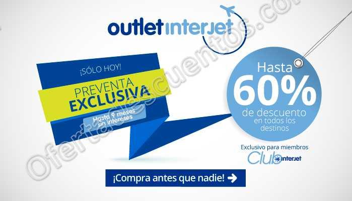 e45cc702ad7c9 Interjet  Outlet Hasta 60% de Descuento 12 y 13 de Mayo