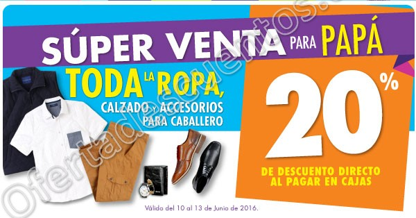 Suburbia: Súper Venta para Papá 20% de descuento en toda la ropa, calzado y accesorios