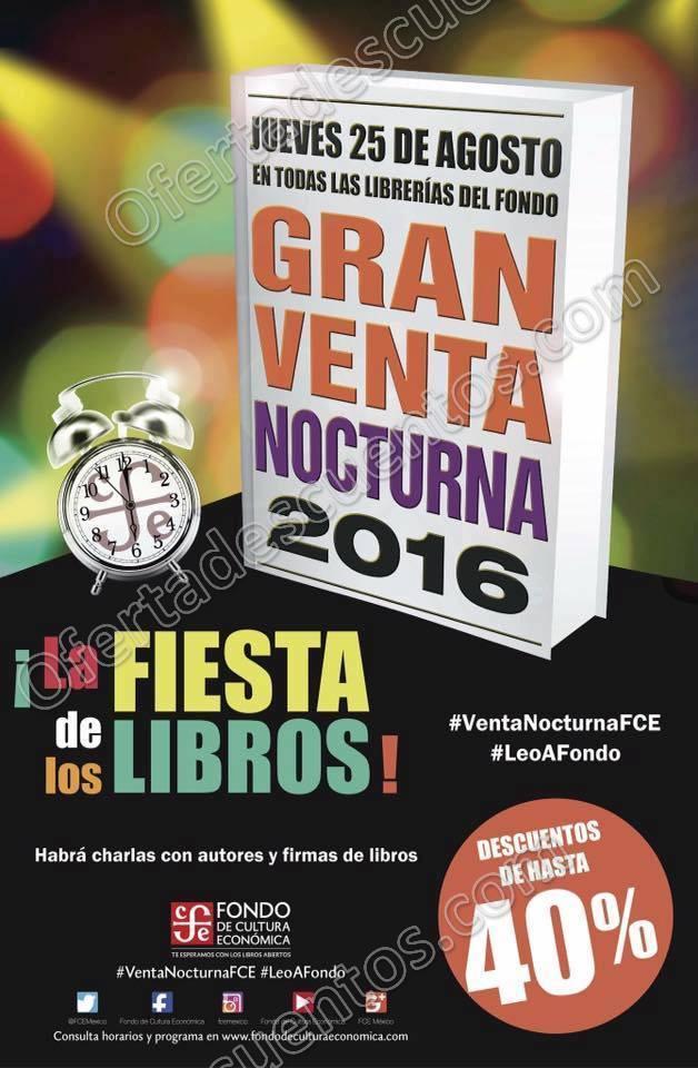 Gran Venta Nocturna 2016: En Librería Fondo de Cultura Económica 25 de Agosto
