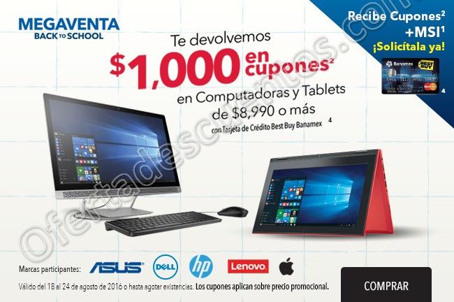 Best Buy: $1,000 en Cupones en Computadoras y Tablets de $8,990 o más Tarjeta Banamex Best Buy