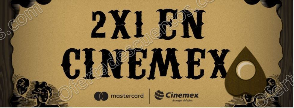 Cinemex: Entradas al 2×1 con Mastercard de Lunes a Domingo en todas las salas