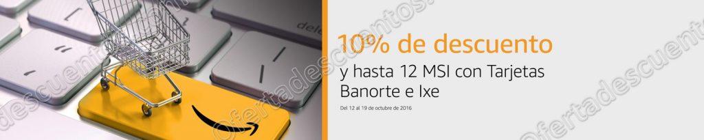 Amazon: Cupón 10% de descuento más hasta 12 meses sin intereses con Banorte e Ixe al 19 de Octubre
