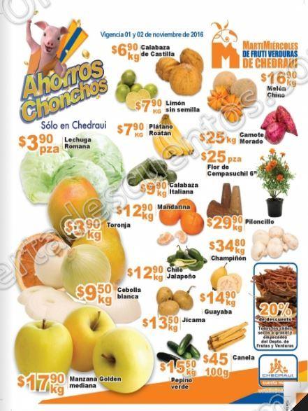 Frutas y Verduras Chedraui 1 y 2 de Noviembre