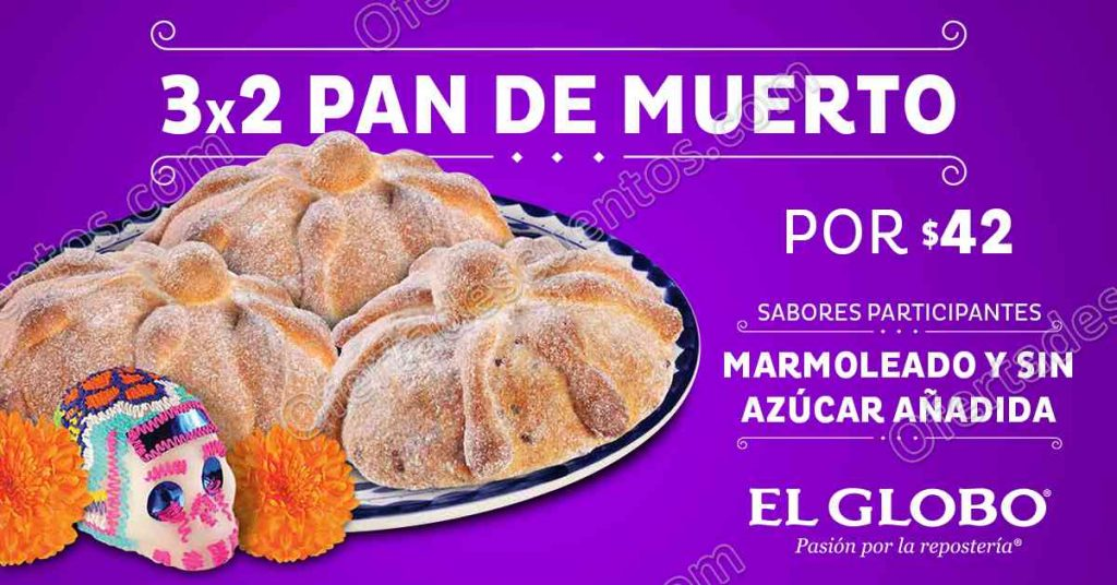 El Globo: 3×2 en pan de muerto al 5 de Noviembre