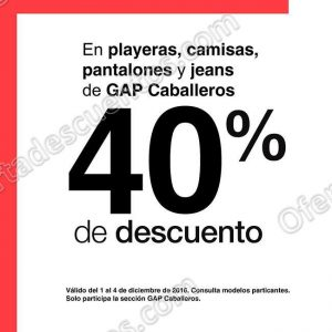 GAP: 40% de descuento en Playeras, Camisas, Pantalones y Jeans al 4 de Diciembre