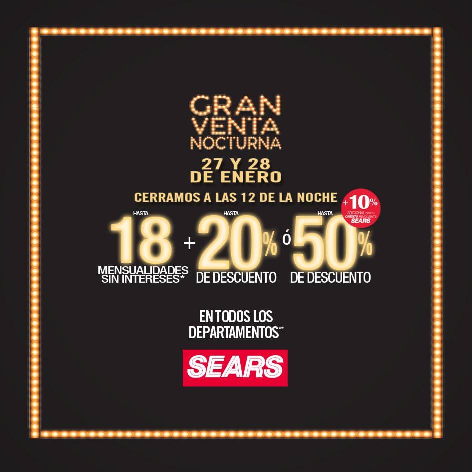 Venta Nocturna Sears 27 y 28 de Enero 2017