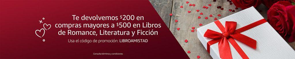 Amazon: Cupón de $200 pesos al Comprar $500 pesos en Libros de Romance y de Literatura y Ficción