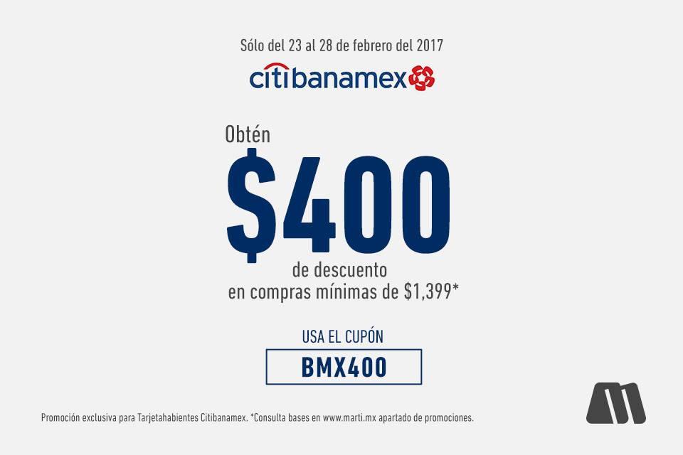 Martí: $400 de Descuento en Compras Mínimas de $1,399 con Citybanamex