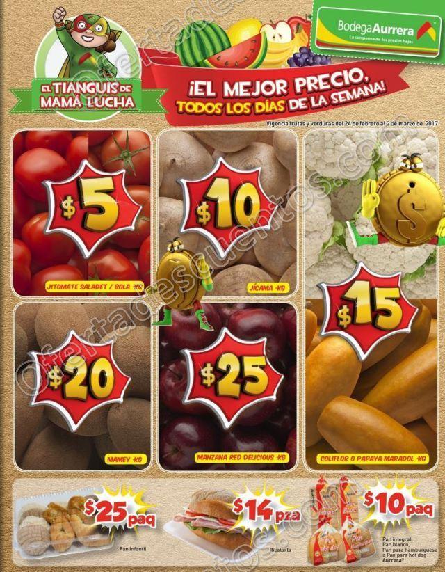 Bodega Aurrerá: Frutas y Verduras Tiánguis de Mamá Lucha del 24 de Febrero al 2 de Marzo