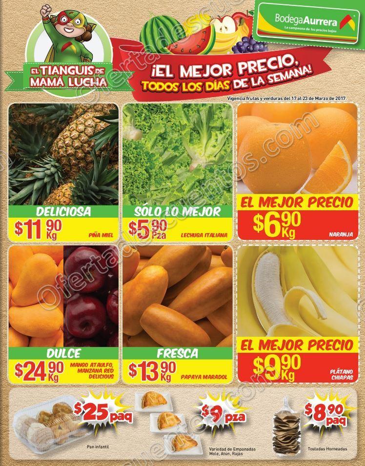 Bodega Aurrerá: Frutas y Verduras Tiánguis de Mamá Lucha del 17 al 23 de Marzo