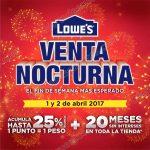 Venta nocturna Lowes 1 y 2 de Abril OFFDE