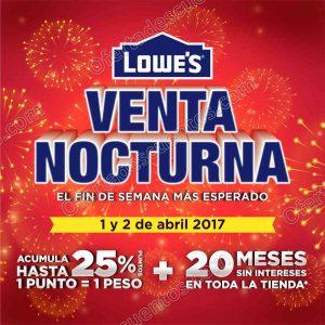 Lowe's: Venta Nocturna 1 y 2 de Abril 2017