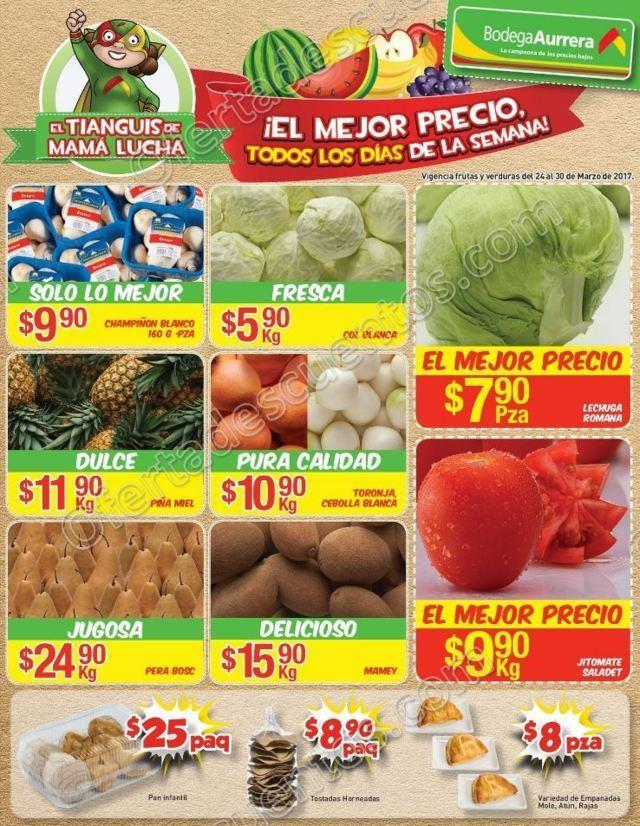 Bodega Aurrerá: Frutas y Verduras Tiánguis de Mamá Lucha del 24 al 30 de Marzo