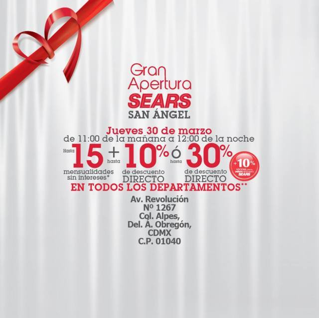 Sears: Gran Apertura San Angel 30 de Marzo
