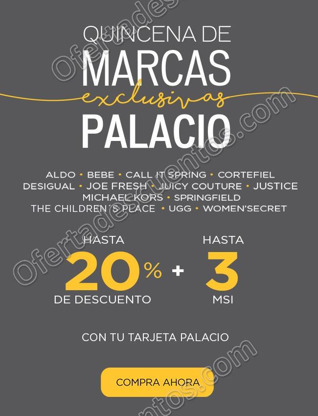 Palacio de Hierro: Quincena de marcas exclusivas Palacio Hasta 20% de descuento y 3 meses sin intereses