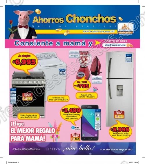 """Chedraui: Folleto de Promociones """"Consiente a Mamá"""" del 27 de Abril al 10 de Mayo 2017"""