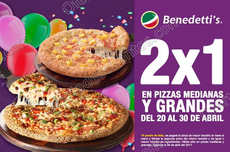 Benedetti's: 2×1 en Pizzas Medianas y Grandes del 20 al 30 de Abril 2017