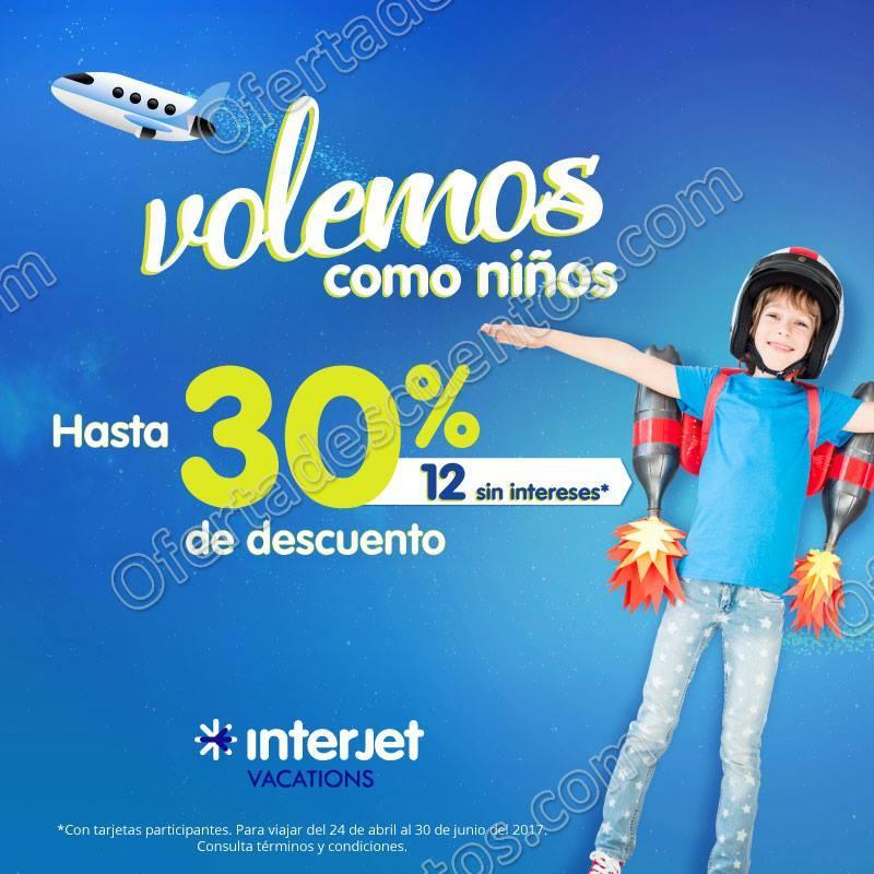 Interjet: Volemos Como Niños Hasta 30% de Descuento